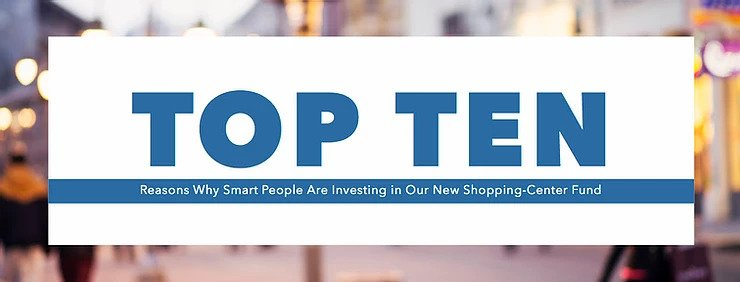 Top Ten Reasons to Invest in Shopping Centers