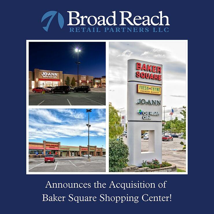 Baker Square Shopping Center Acquisition